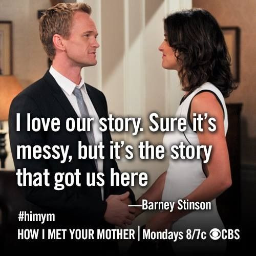 Quotes From How I Met Your Mother  Himym Barney and Robin tv show quotes