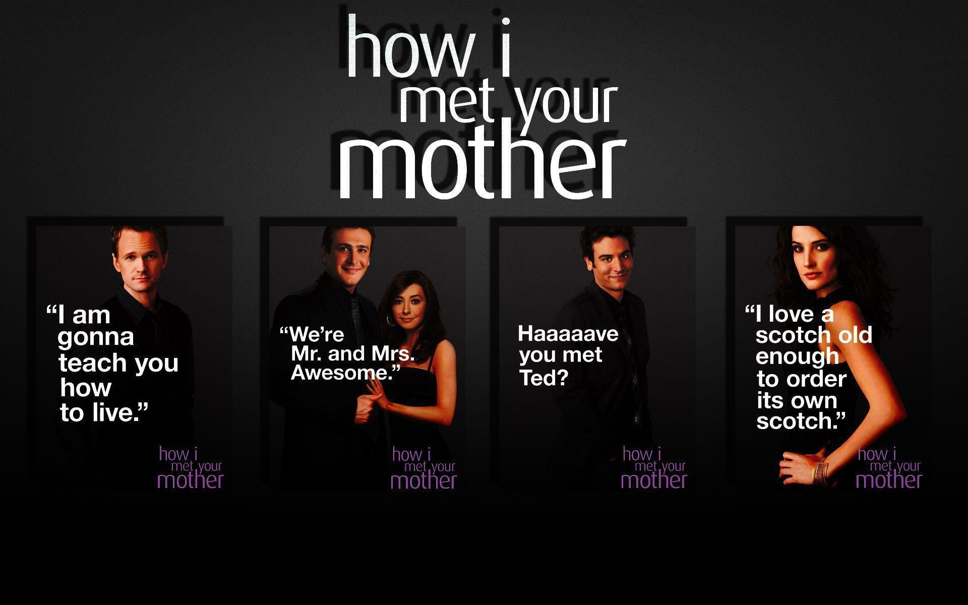 Quotes From How I Met Your Mother  HIMYM Wallpapers Wallpaper Cave