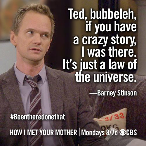 Quotes From How I Met Your Mother  Barney From How I Met Your Mother Quotes QuotesGram