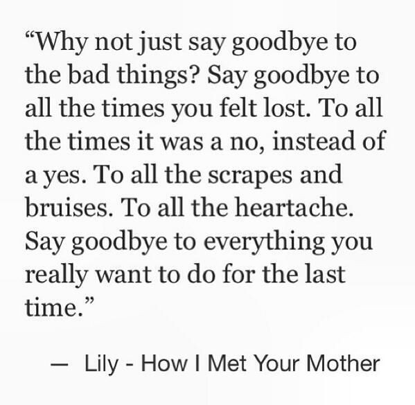 Quotes From How I Met Your Mother  Life lesson from Ms Lily Aldrin