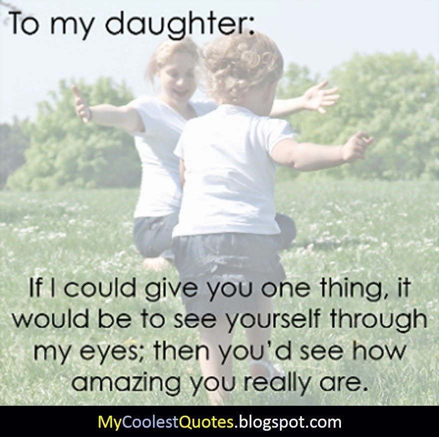 Quotes From Mother To Daughter  Loving Mother Quotes From Daughter