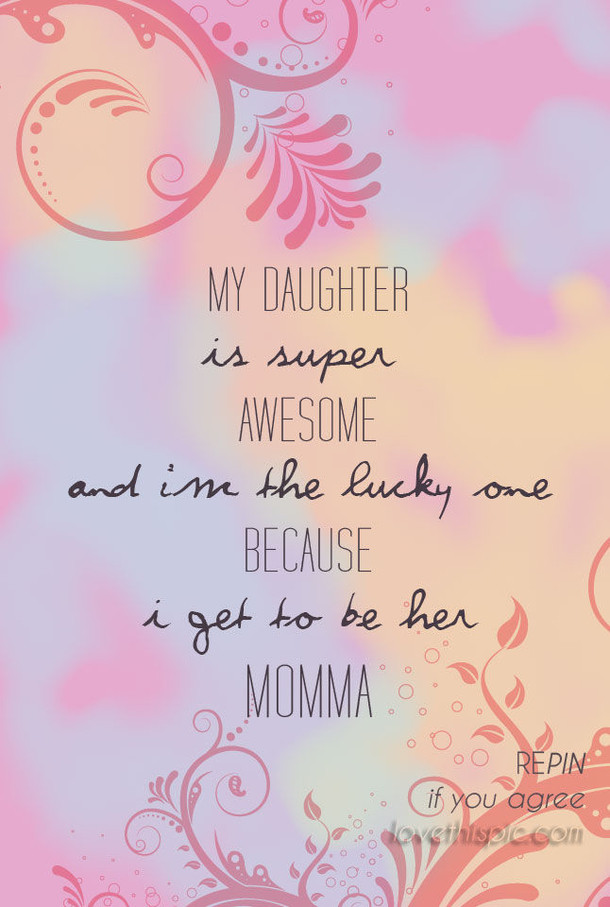 Quotes From Mother To Daughter  20 Best Mother And Daughter Quotes
