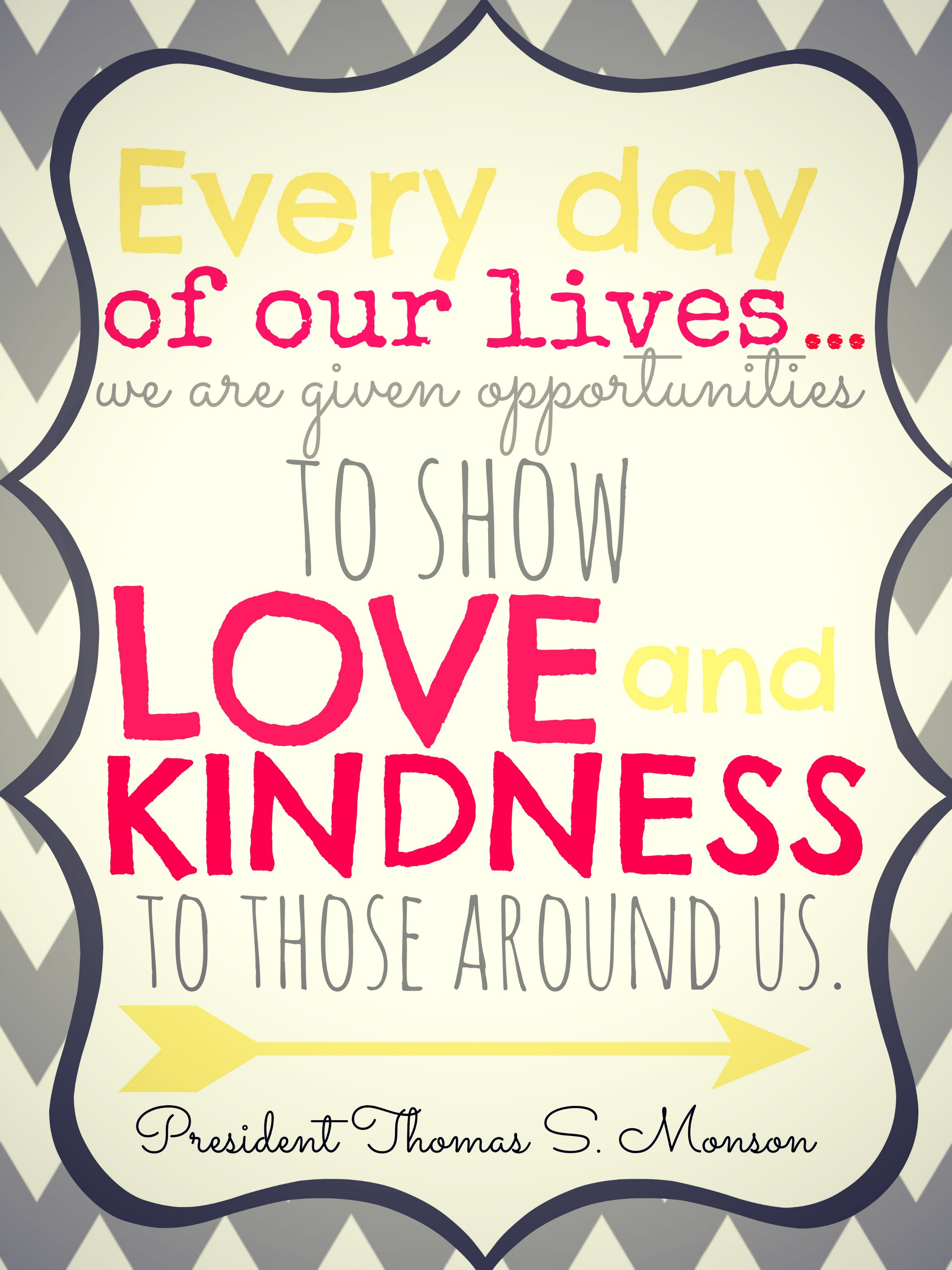 Quotes Kindness  LDS General Conference 2014 Quotes Today s the Best Day