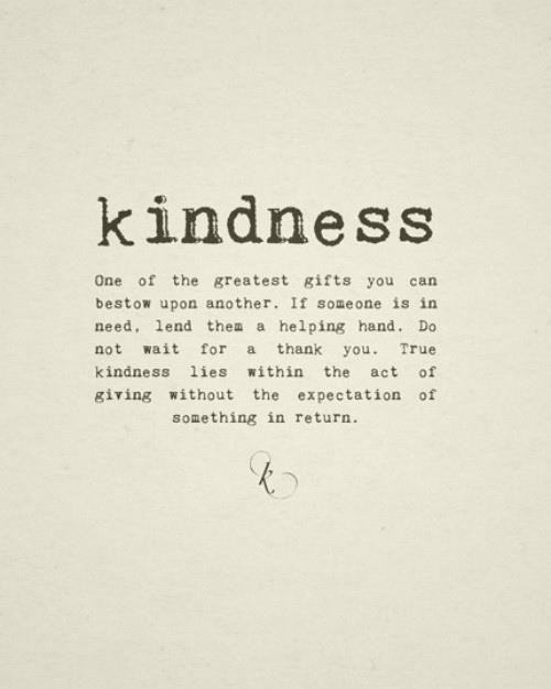 Quotes Kindness  Quotes & Truths