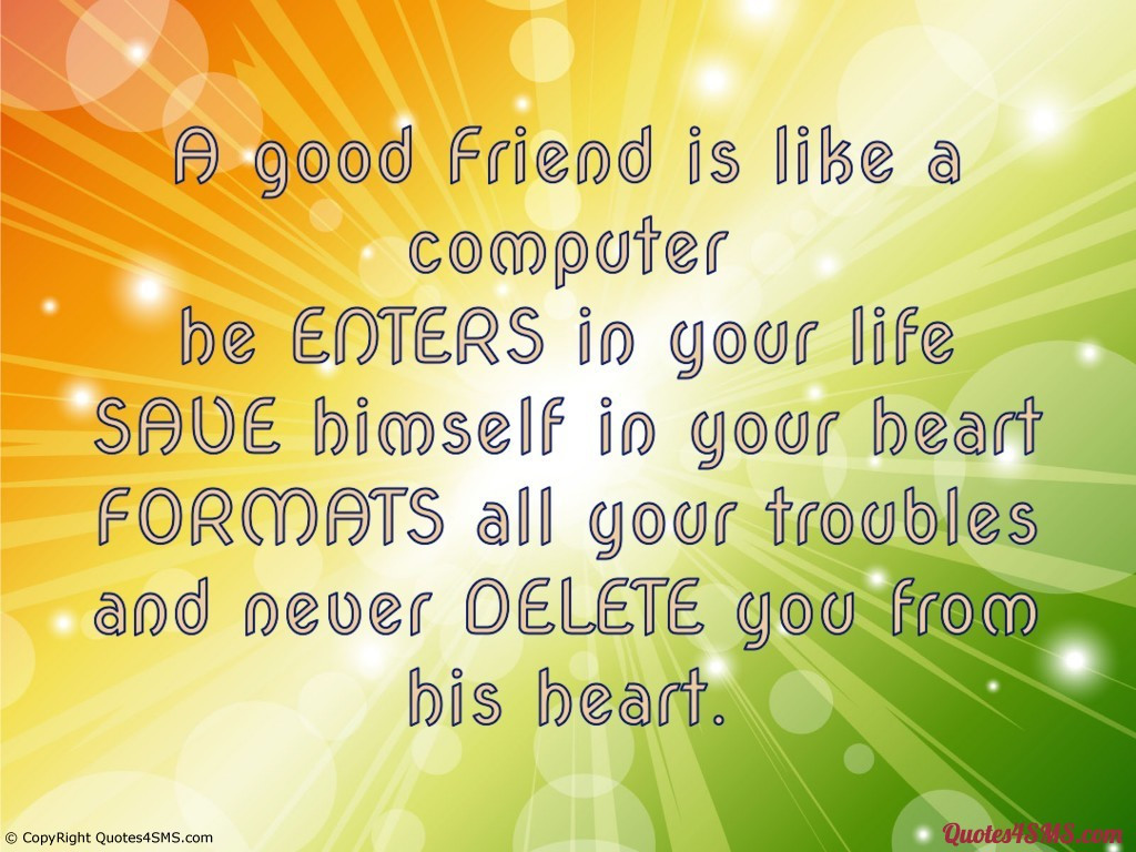 Quotes On Good Friendship  Quotes About Being A Good Friend QuotesGram
