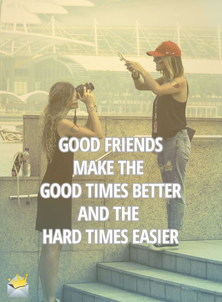 Quotes On Good Friendship  Inspirational Life Quotes for a Better Tomorrow