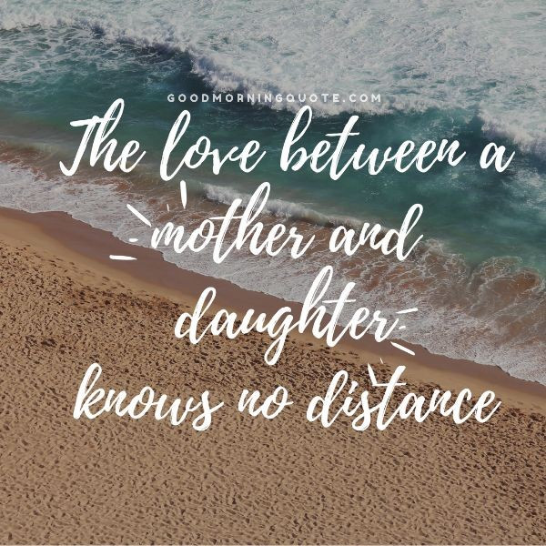 Quotes On Mothers And Daughters  100 Inspiring Mother Daughter Quotes