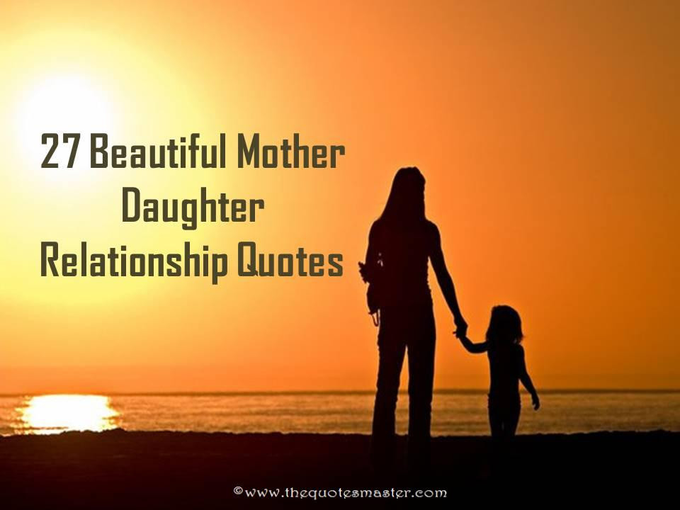 Quotes On Mothers And Daughters  27 Beautiful Mother Daughter Relationship Quotes