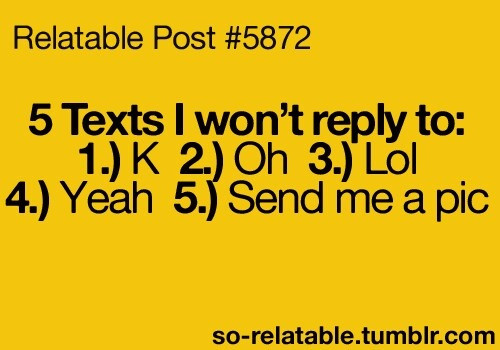 Relatable Relationship Quotes  To all those boring texters and creepers Tumblr