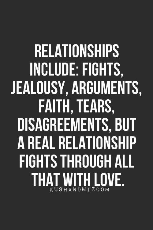 Relationship Argument Quotes  Relationships include – Fights jealousy arguments faith
