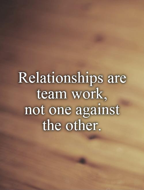 Relationship Team Quotes  Teamwork Quotes Teamwork Sayings