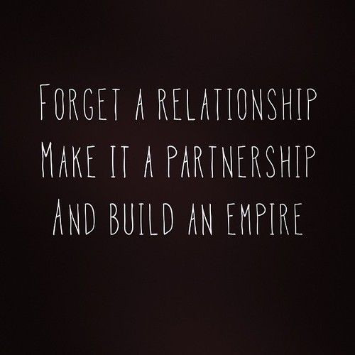 Relationship Team Quotes  Solid marriage and partnership working on building our