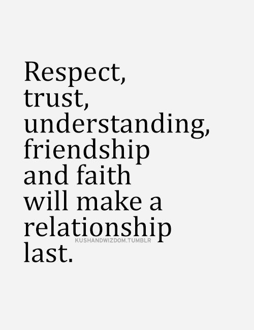 Respect Relationship Quotes  Respect trust understanding friendship and faith will