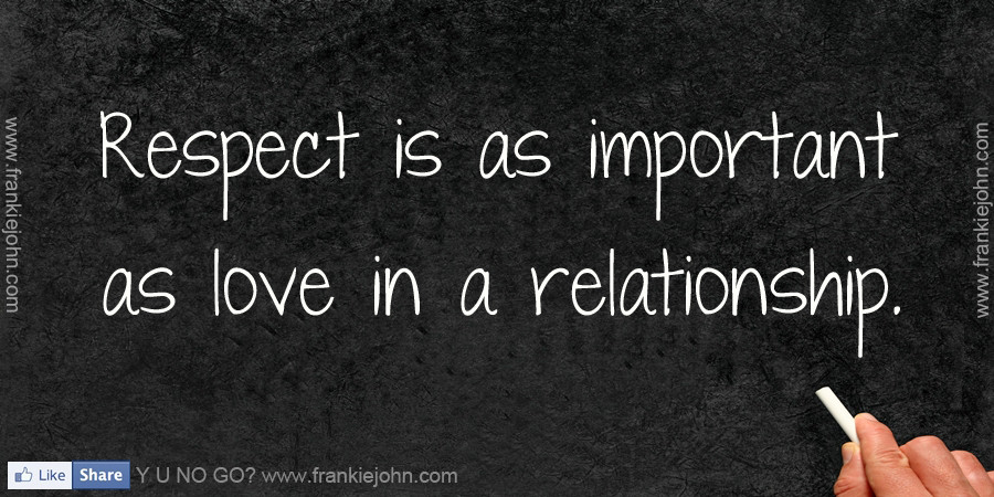 Respect Relationship Quotes  Quotes About Respect In Relationships QuotesGram
