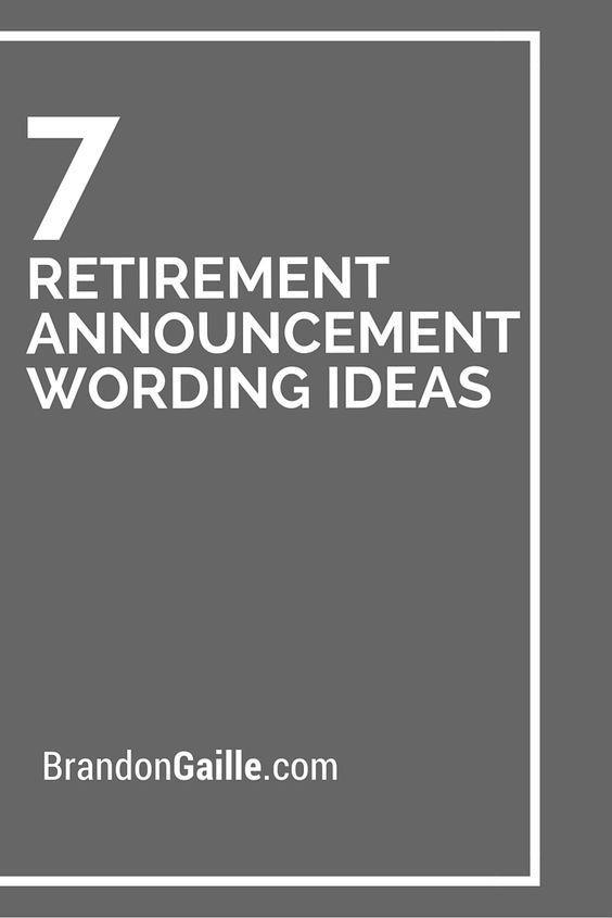 Retirement Party Invitation Wording Ideas  25 best ideas about Retirement announcement on Pinterest