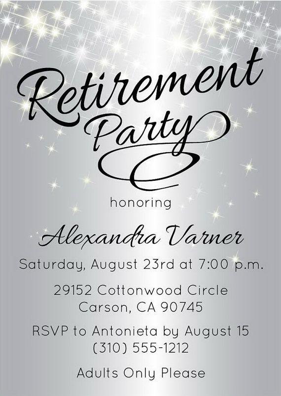 Retirement Party Invitation Wording Ideas  Best 25 Retirement invitations ideas on Pinterest