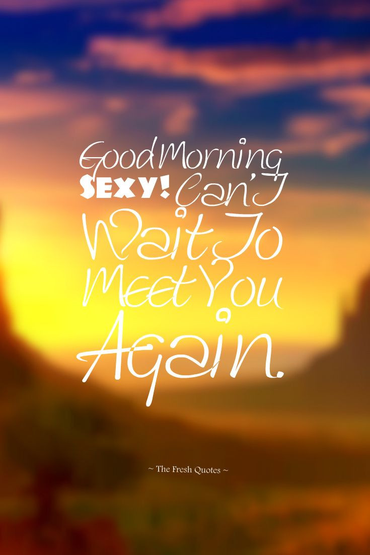 Romantic Morning Quotes  148 best images about Morning on Pinterest