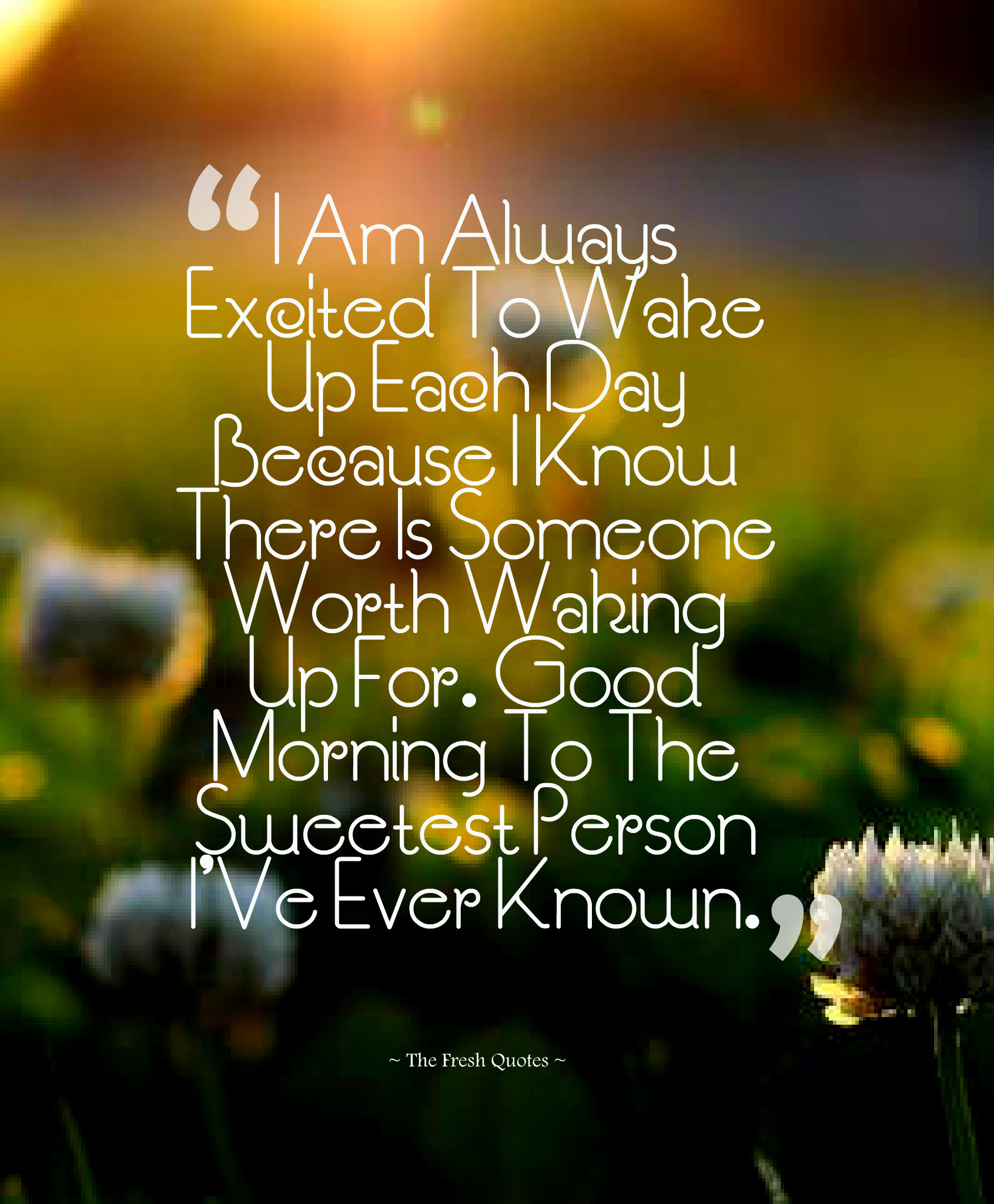Romantic Morning Quotes  Cute & Romantic Good Morning Wishes — TheFreshQuotes