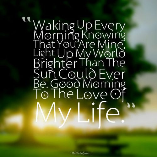 Romantic Morning Quotes  Best 20 Romantic morning quotes ideas on Pinterest