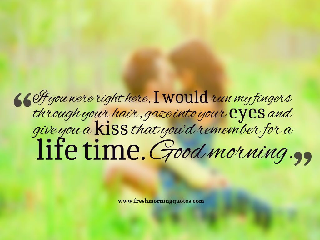 Romantic Morning Quotes  50 Romantic Good Morning quotes for Her
