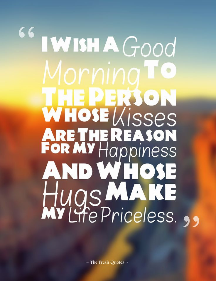 Romantic Morning Quotes  Best 25 Good morning my love ideas on Pinterest