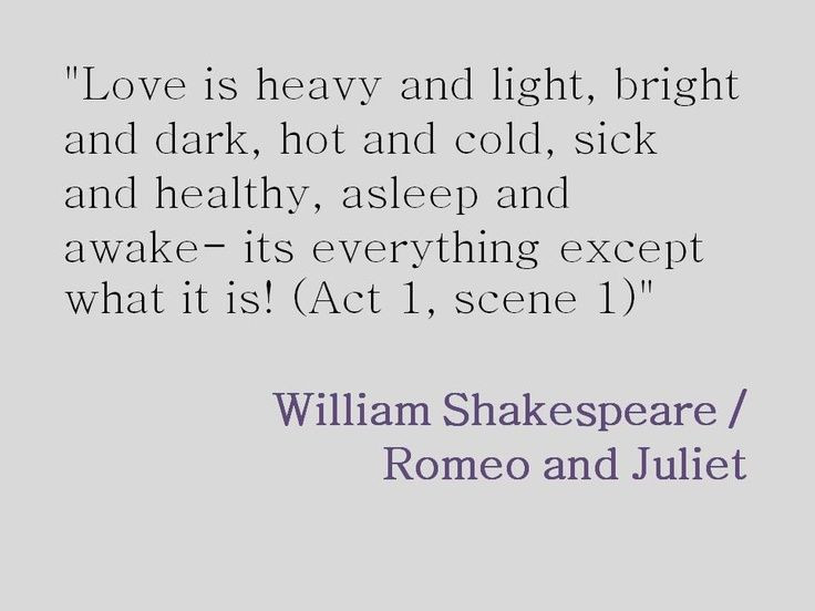 Romeo And Juliet Marriage Quotes  Shakespeare is interjecting his own thoughts on love in