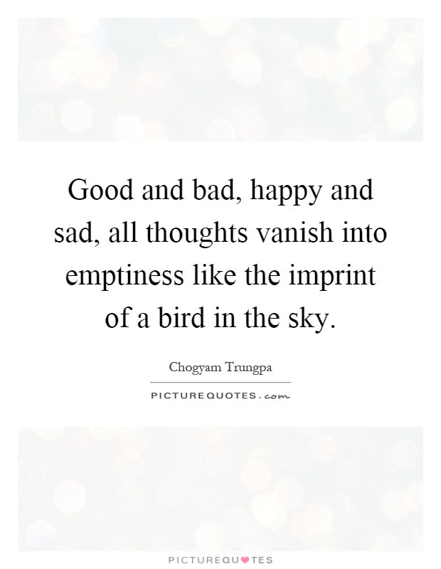 Sad And Happy Quote  Happy And Sad Quotes & Sayings