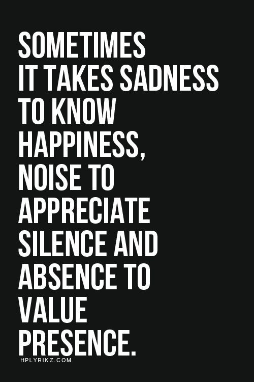 Sad And Happy Quote  62 All Time Best Presence Quotes And Sayings