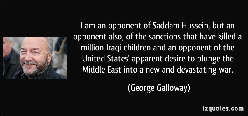 Saddam Hussein Quotes  I am an opponent of Saddam Hussein but an opponent also