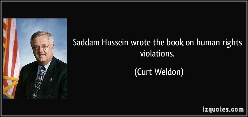 Saddam Hussein Quotes  Quotes About Human Rights Violations QuotesGram