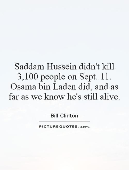 Saddam Hussein Quotes  Bin Laden Quotes Bin Laden Sayings