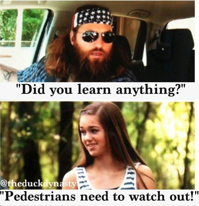 Sadie Robertson Quotes  Duck dynasty quotes Sa robertson Pedestrians need to