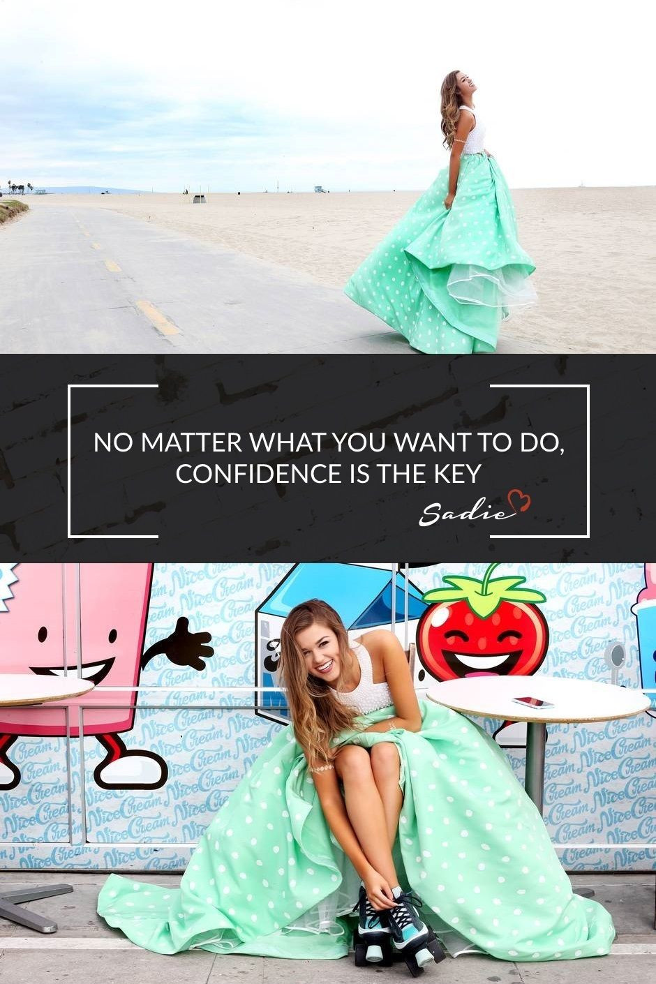 """Sadie Robertson Quotes  """"No matter what you want to do confidence is the key"""