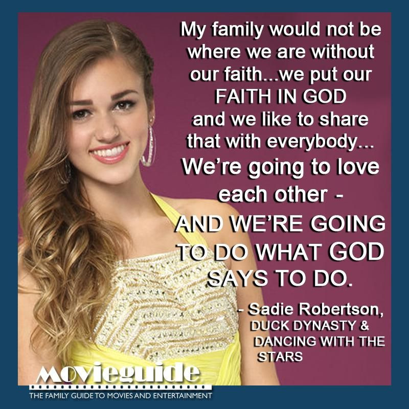 Sadie Robertson Quotes  We loved what Sa Robertson from DUCK DYNASTY had to