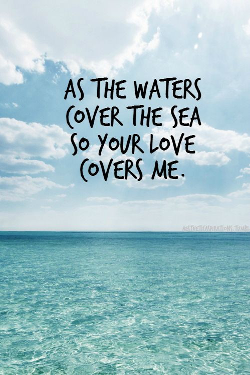 Sea Love Quote  82 best Quotes About The Sea images on Pinterest