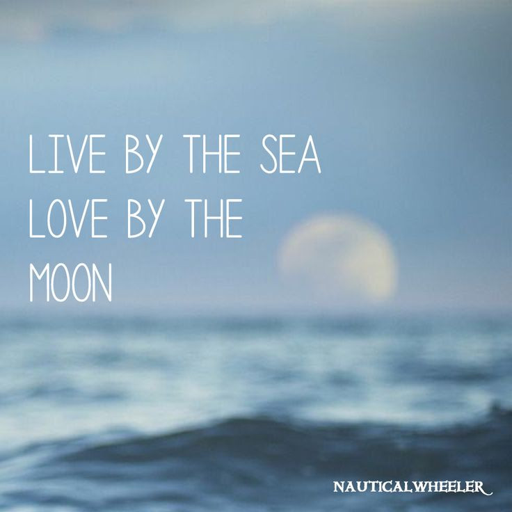 Sea Love Quote  Live by the Sea Love by the Moon Quotes