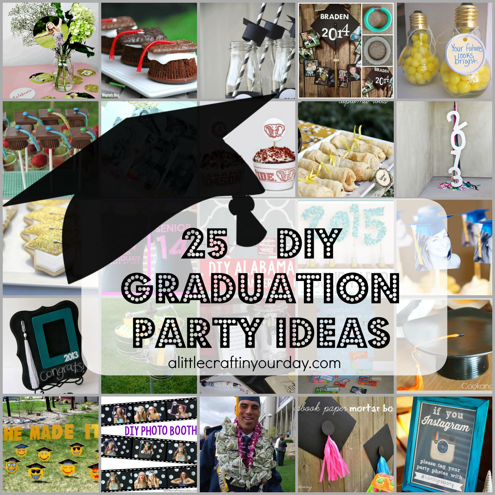 Senior Graduation Party Ideas  25 DIY Graduation Party Ideas A Little Craft In Your Day