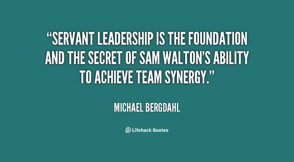 Servant Leadership Quotes  Servant Leadership Quotes QuotesGram