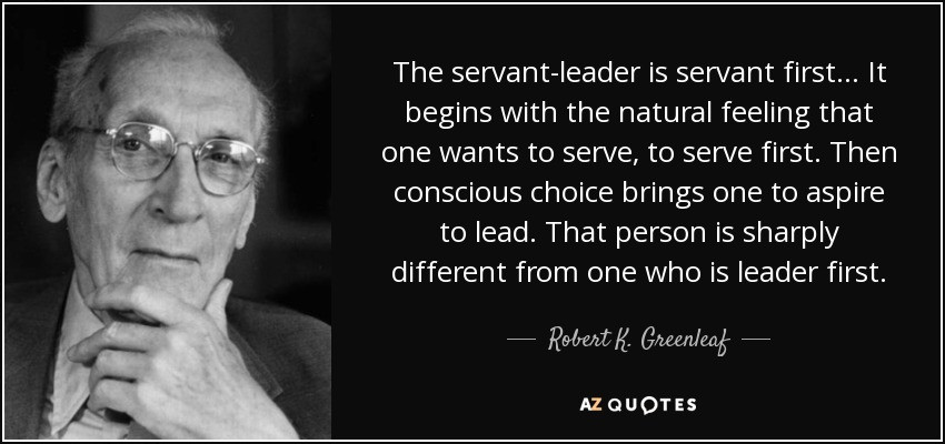Servant Leadership Quotes  TOP 25 SERVANT LEADERSHIP QUOTES of 58