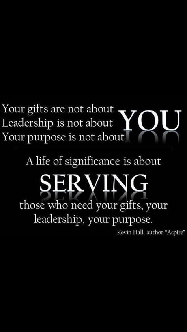 Servant Leadership Quotes  25 best ideas about Servant leadership on Pinterest