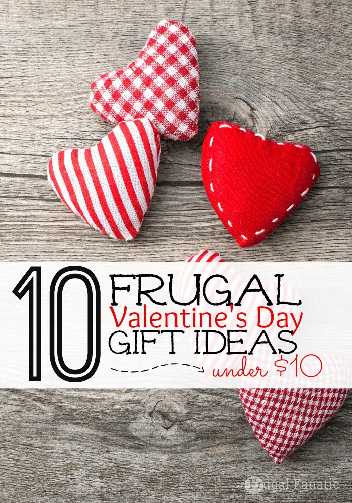 Small Valentines Gift Ideas  10 Frugal Valentines Day Gifts Under $10 Frugal Fanatic