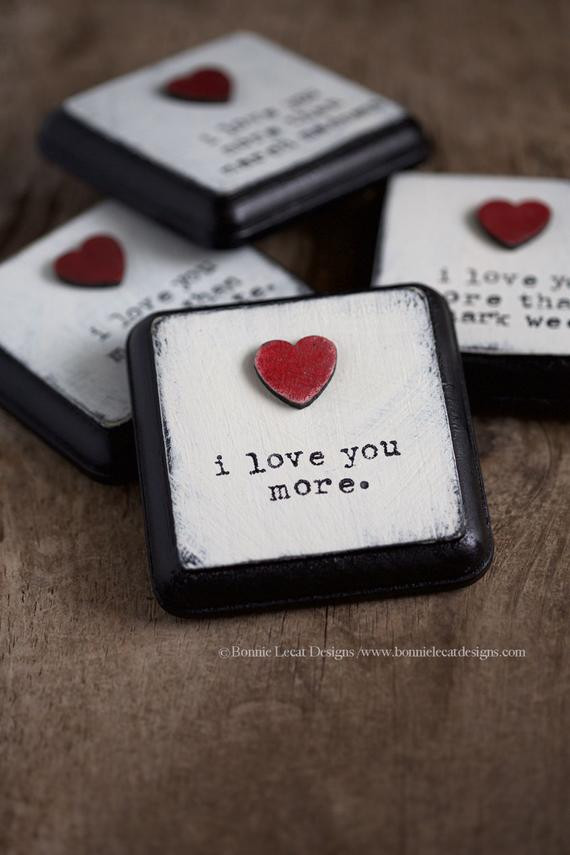 Small Valentines Gift Ideas  I Love You More Small Sign Valentine s Day Gift Idea