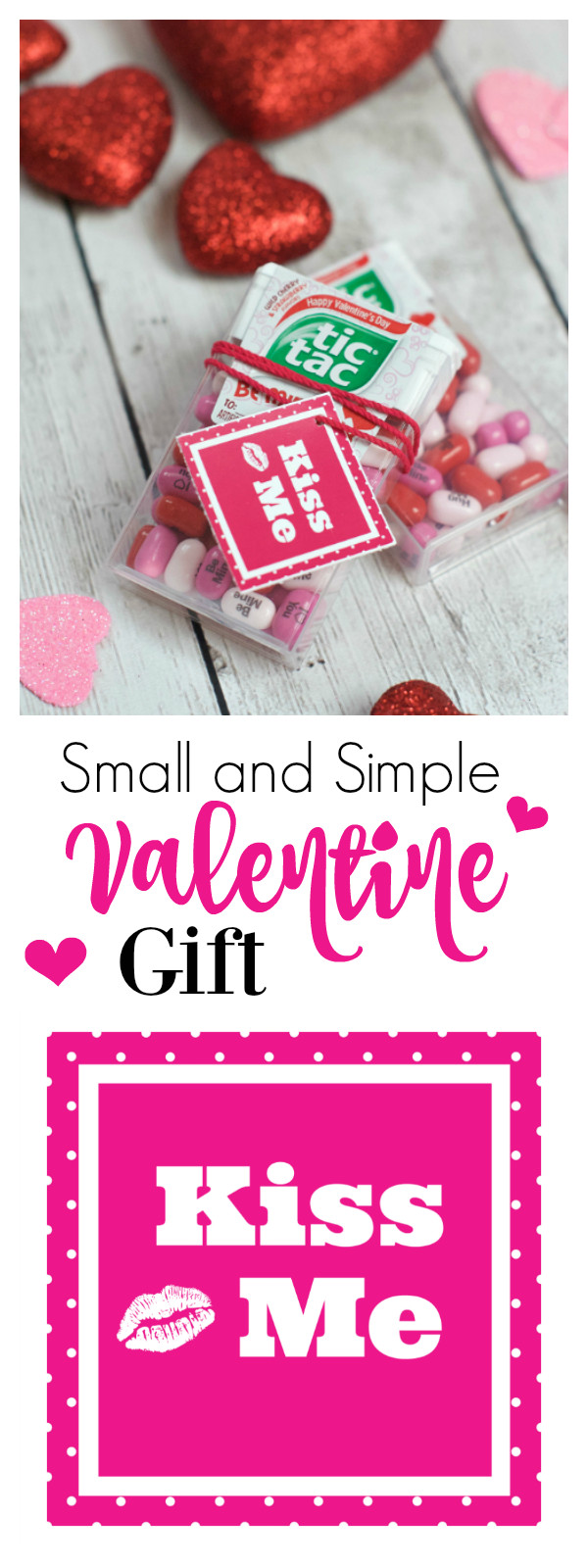Small Valentines Gift Ideas  Simple & Small Valentine Gift Kiss Me Valentine – Fun Squared
