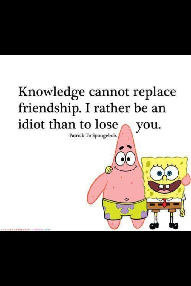 Spongebob Quotes About Friendship  25 best ideas about Spongebob Tattoo on Pinterest