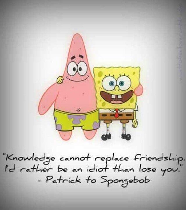 Spongebob Quotes About Friendship  Spongebob and Patrick Best Friends