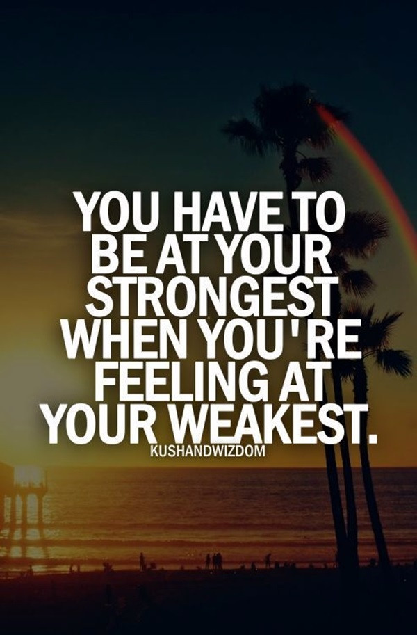 Strong Inspirational Quotes  40 Inspirational Quotes About Strength That Will Inspire