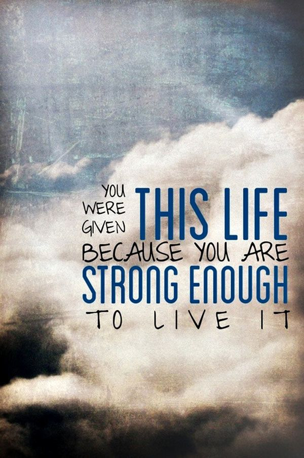 Strong Inspirational Quotes  Mental Strength Quotes on Pinterest