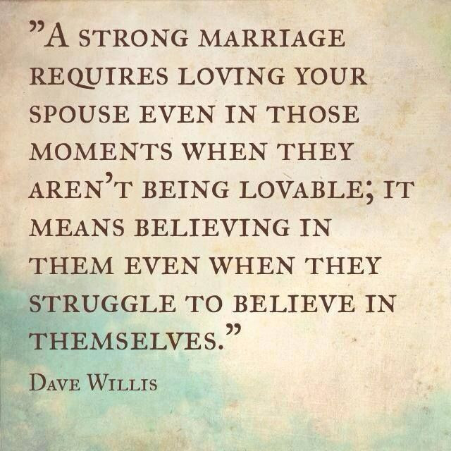 Strong Marriage Quotes  A Strong Marriage Requires s and