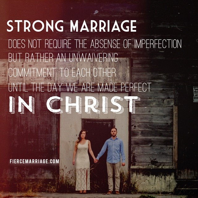 Strong Marriage Quotes  Encouraging Marriage Quotes &