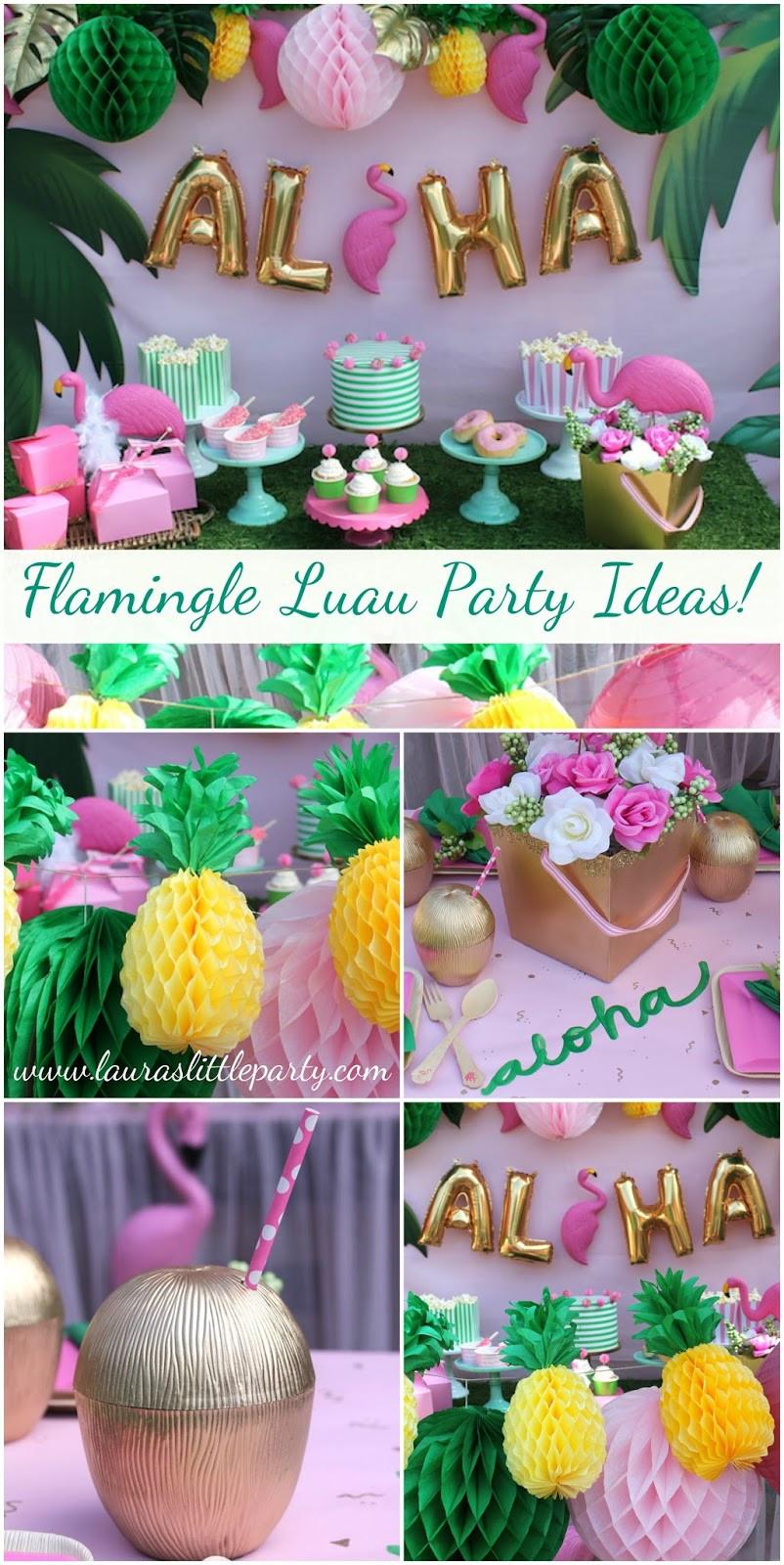 Summer Theme Party Ideas  Let s Flamingle Luau Summer Party Ideas LAURA S little